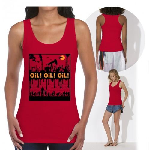 """Débardeur """"Oil ! Oil ! Oil !"""""""