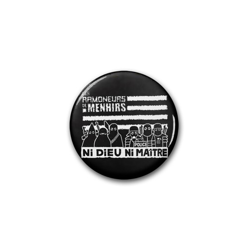 "Badge RDM ""ni Dieu ni Maître"" noir / Ø 38 mm"